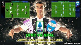 JUVENTUS VS SPAL | jadwal & prediksi formasi (Link live streaming deskripsi) serie A matchday 6 2019
