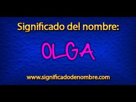 Significado de Olga | ¿Qué significa Olga?