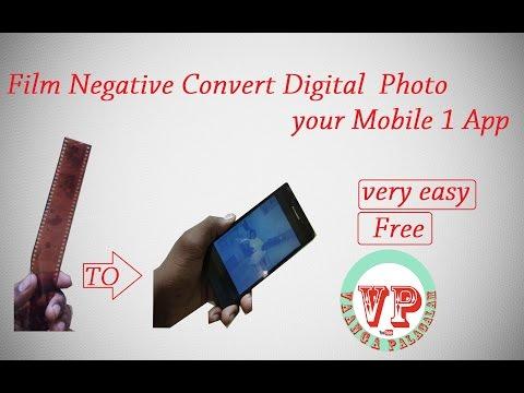 Film Negative Convert Digital Photo in your Mobile 1 App in Tamil Vaanga Palgalam