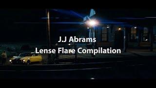 JJ Abrams Lense Flare Compilation
