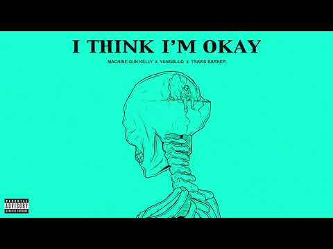 "Machine Gun Kelly - New Song ""I Think I'm Okay"" Ft. YUNGBLUD & Travis Barker"