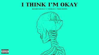 Download Machine Gun Kelly, Yungblud & Travis Barker - I Think I'm OKAY [Official Audio] Mp3 and Videos