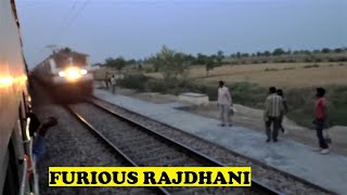 Blistering WAP7 August Kranti Rajdhani Lightning Attack