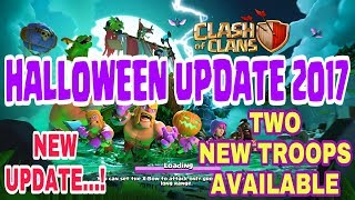 Clash of clans Halloween 2017 | Two New Troops | Giant Skeleton & Pumpkin Barbarian