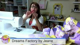 Quiltando Colcha – AO VIVO – Dreams Factory by Jeane
