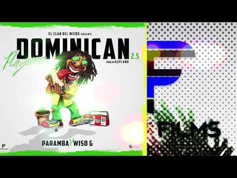 Paramba Feat Wiso G - Vamo A Fumar (Dominican Playero 2.5)