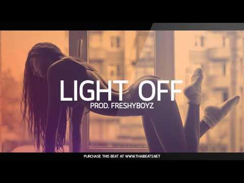 Light Off - New Sexy Soulful R&B Beat Rap Instrumentals 2018   (Prod. FreshyBoyz)