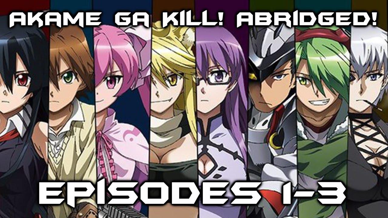 Download Akame Ga Kill! Abridged! Episode 1-3 Recap