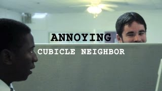 Annoying Cubicle Neighbor - Office Problem #20