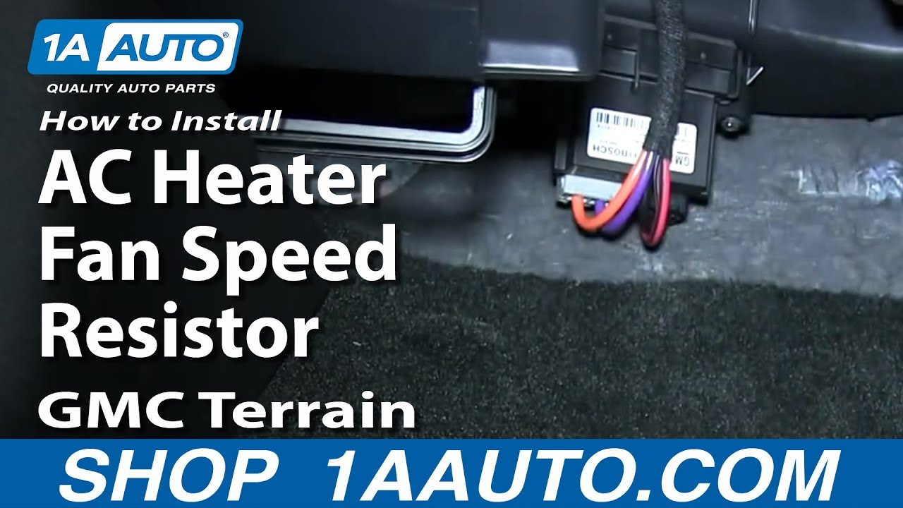 how to install replace ac heater fan speed resistor gmc terrain  at Ac Blower Resistor Motor Wire Harness 2006 Chevy Trailblazer