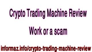 Crypto Trading Machine Review - How to trade cryptocurrency and forex?