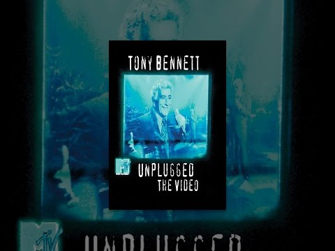 Tony Bennett: MTV Unplugged