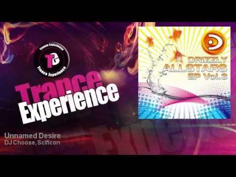 DJ Choose, Scificon - Unnamed Desire