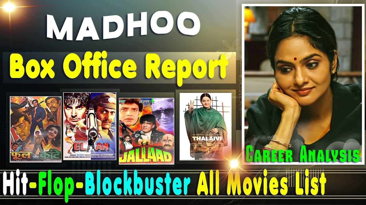 Madhoo Hit and Flop Blockbuster All Hindi Movies List with ...