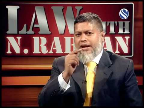 18 November 2017, Law with N Rahman, Part 1