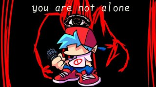 """Friday Night Funkin' - """"You are not Alone"""""""