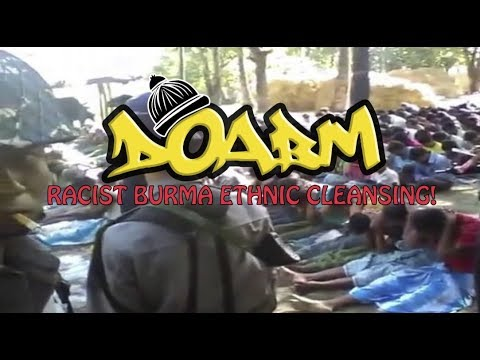 Download Youtube: DOABM 15- Racist Burma ethnic cleansing