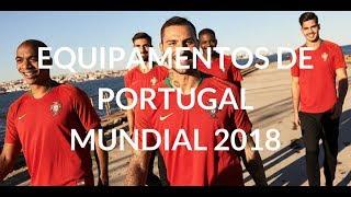 NOVOS EQUIPAMENTOS NIKE DE PORTUGAL PARA O MUNDIAL 2018