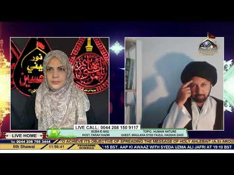 Subh-E-Nau - Human Nature - Zakira Syeda Shakira Raza - Farah Kazmi -  28th May 2020
