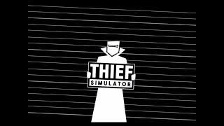 Thief Simulator FULL PLAY THROUGH - Live Stream PC