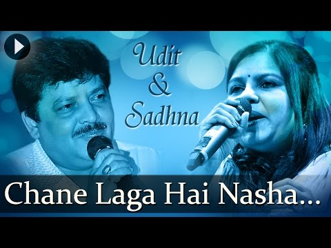 Chane Laga Hai Nasha - Udit Narayan -...