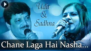 Chane Laga Hai Nasha - Udit Narayan - Sadhna Sargam - Hit Hindi Songs