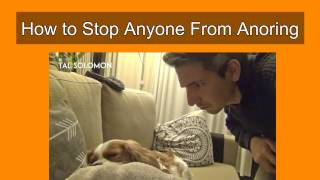 How to stop anyone from snoring in 32 seconds