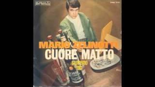 Mario Zelinotti - Cuore Matto (1967)