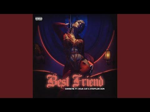 Best Friend (feat. Doja Cat & Stefflon Don) (Remix)