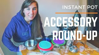 Instant Pot Accessories Round-up!