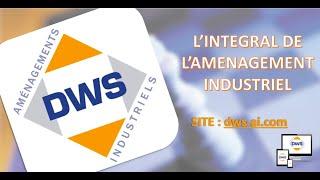 DWS - L'intégral de l'aménagement industriel