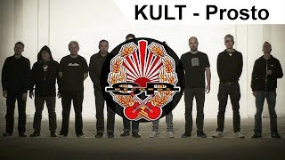KULT - Prosto [OFFICIAL VIDEO]