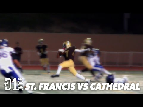 St. Francis vs Cathedral (31-14): #D1Bound HS Football Highlight Mixtape - CollegeLevelAthletes.com