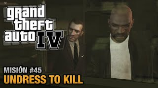 GTA 4 - Misión #45 - Undress to Kill (Español - 1080p 60fps)