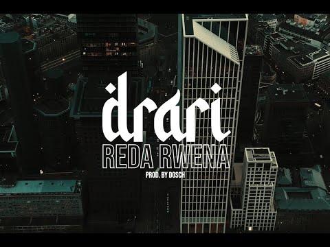 REDA RWENA - DRARI (Prod. by DOSH & SOTT)