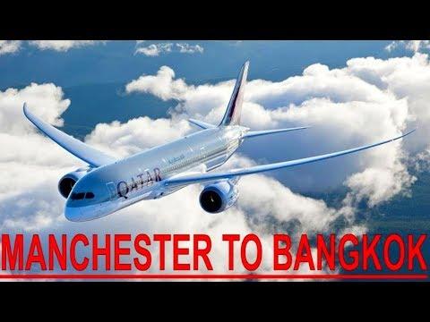 Manchester To Bangkok Flight With Qatar Airways inc Stopover At Hamad International Airport 2018