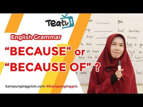 "Aturan Penggunaan ""BECAUSE"" dan ""BECAUSE OF"" | TEATU with Miss Nocita - Kampung Inggris LC"
