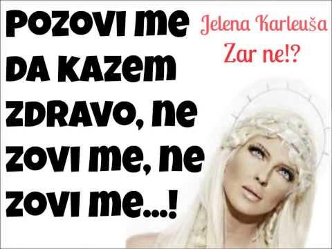 Jelena Kareuša - Zar ne TEKST