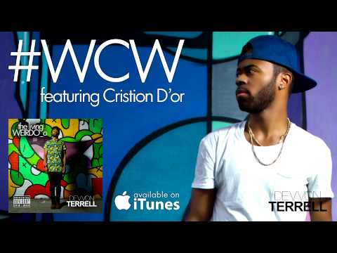 Devvon Terrell - #WCW (featuring Cristion D'or) PR