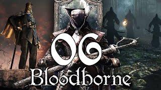 CZ let's play-Bloodborne / #6 / Stíny z Yharnamu