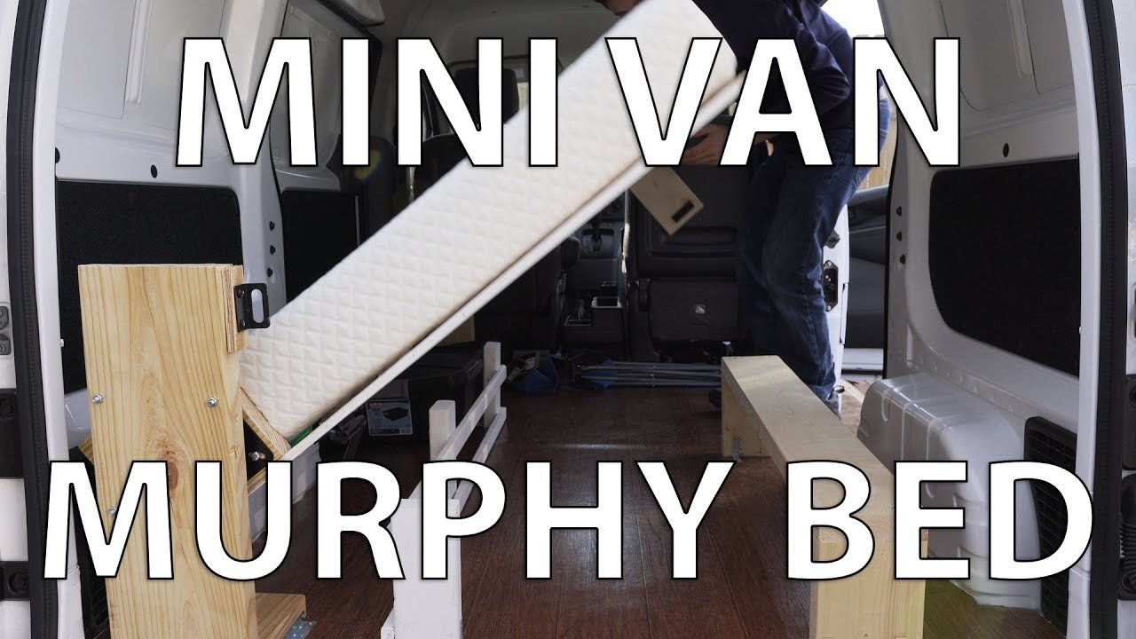 Diy Murphy Bed In A Mini Van Nissan Nv200 Camper