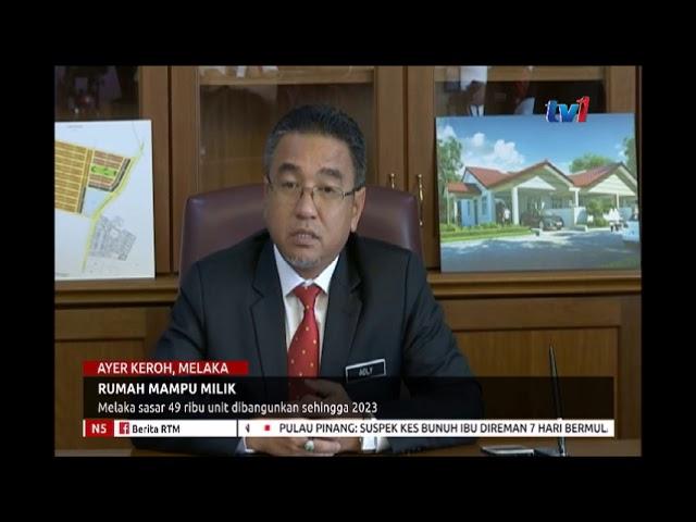 RUMAH MAMPU MILIK - MELAKA SASAR 49 RIBU UNIT DIBANGUNKAN SEHINGGA 2023 [26 SEPT 2018]