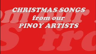 CHRISTMAS SONGS from PINOY ARTISTS
