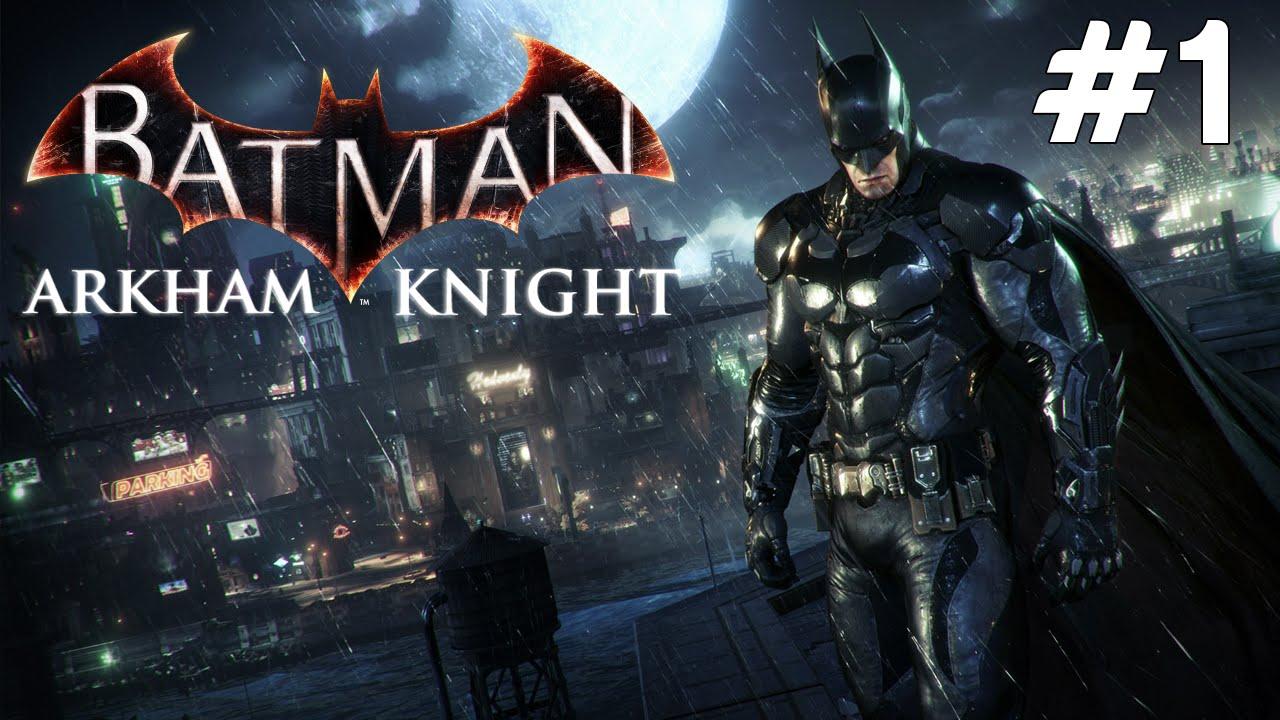 Batman Arkham Knight - KASMA - Bölüm 1 - YouTube