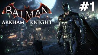 Batman Arkham Knight - KASMA - Bölüm 1