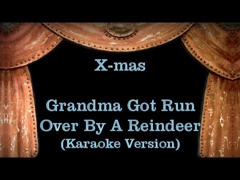 Grandma Got Run Over By A Reindeer - Lyrics (Karaoke Version) - YouTube