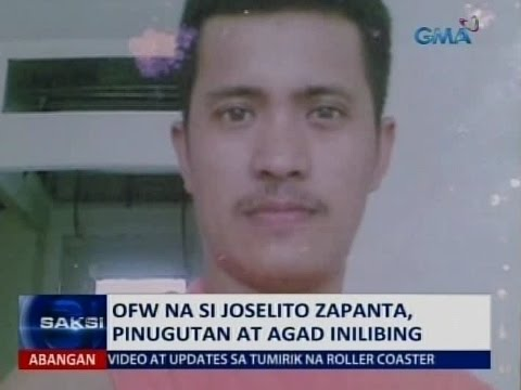 Saksi: OFW na si Joselito Zapanta, pinugutan at agad inilibing