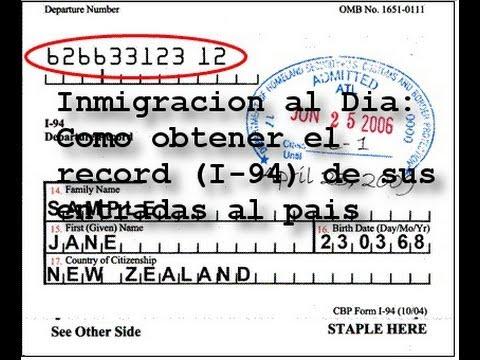 COMO OBTENER EL RÉCORD (I-94) DE SUS ENTRADAS LEGALES AL PAÍS
