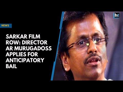 Sarkar Film Row: Director AR Murugadoss applies for anticipatory bail Mp3