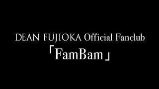 DEAN FUJIOKA - DVD 「FamBam Birthday Bash」 Trailer
